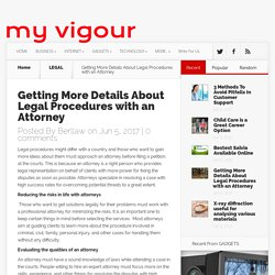 Getting More Details About Legal Procedures with an Attorney