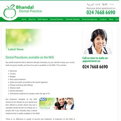 Dental Procedures available on the NHS - Bhandal Dental Practice