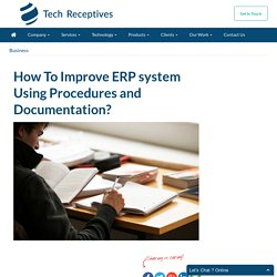 How To Improve ERP system Using Procedures and Documentation?