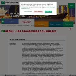 Les procédures douanières au Brésil