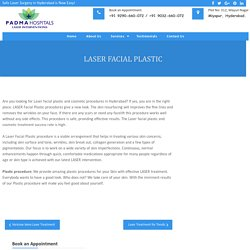 Laser Facial Plastic Procedures Hyderabad - Dr Ramesh Pitchika