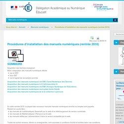 Procédures d'installation des manuels numériques (rentrée 2016) - Manuels numériques - DANE Nice