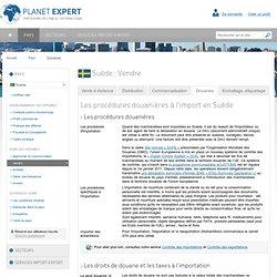 Les procédures douanières à l'import en Suède