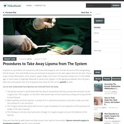 Procedures to Take Away Lipoma from The System