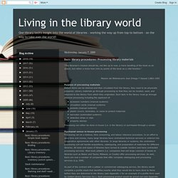 Living in the library world: Basic library procedures: Processing library materials