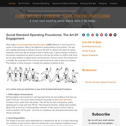 Social Standard Operating Procedures: The Art Of Engagement