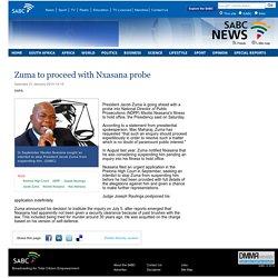 Zuma to proceed with Nxasana probe:Saturday 31 January 2015