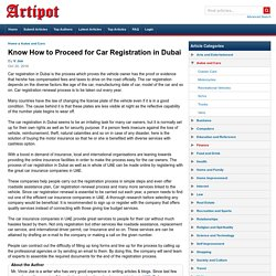 Know How to Proceed for Car Registration in Dubai