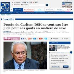 Procès du Carlton: DSK ne veut pas être jugé pour ses goûts en matière de sexe