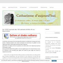 An 1239, le procès des 183 cathares brûlés vifs au Mont-Aimé - Catharisme d'aujourd'hui