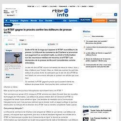 La RTBF gagne son procès contre les éditeurs de presse écrite