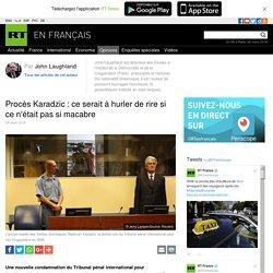 2016 Procès Karadzic nouvelle parodie de justice