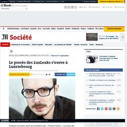 Le procès des LuxLeaks s'ouvre à Luxembourg