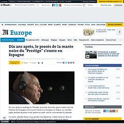 """Le procès de la marée noire du """"Prestige"""" s'ouvre en Espagne"""