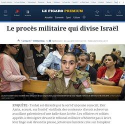 Le procès militaire qui divise Israël