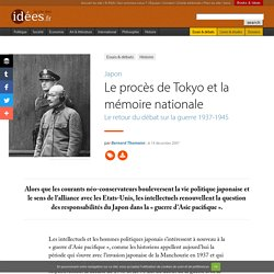Le procès de Tokyo et la mémoire nationale