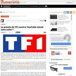 Le procès de TF1 contre YouTube classé sans suite ?