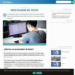 Procesador de Texto - Concepto, historia, ventajas y ejemplos