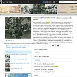 Procesión en Otovalo, yendo a Misa - Biblioteca Digital Mundial