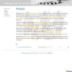 Proceso - Héroes de la Antártida
