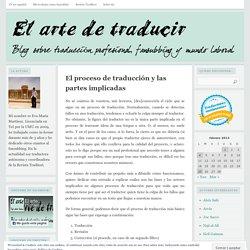El proceso de traducción y las partes implicadas
