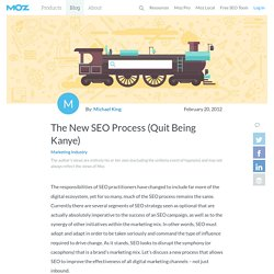 The New SEO Process (Quit Being Kanye)