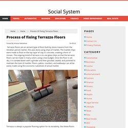 Process of fixing Terrazzo Floors