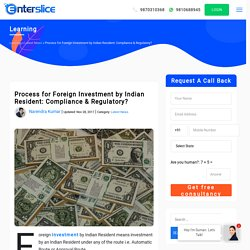 Process for Foreign Investment by Indian Resident