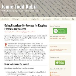 My Process for Keeping Evernote Clutter-Free