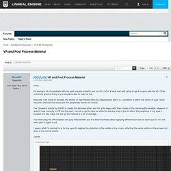 VR and Post Process Material - Unreal Engine Forums