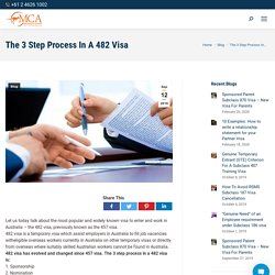 The 3 Step Process In A 482 Visa - MIGRATION CENTRE OF AUSTRALIA