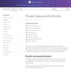 Process Types and the Procfile