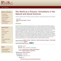 The World as a Process: Simulations in the Natural and Social Sciences
