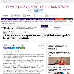 7 Step Process to Repeat Success, Modeled After Apple's Routine for Creativity