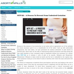 MTP Kit – A Process To Prevent From Undesired Gestation