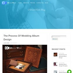 The Process of Wedding Album Design