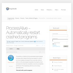 ProcessAlive – Automatically restart crashed programs