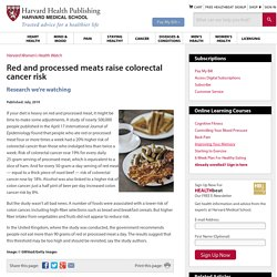 Red and processed meats raise colorectal cancer risk