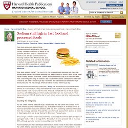 HARVARD HEALTH 16/05/13 Sodium still high in fast food and processed foods H