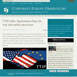 TTIP talks: big business buys its way into policy processes
