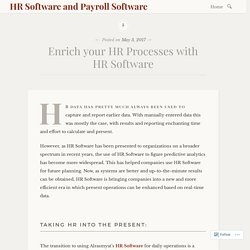 Enrich your HR Processes with HR Software – HR Software and Payroll Software