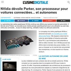 NVidia dévoile Parker, son processeur pour voitures connectées... et autonomes