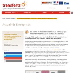 Les cœurs de processeur du français Cortus (34) se trouvent trois nouveaux partenaires logiciels
