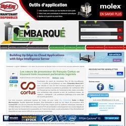 Les cœurs de processeur du français Cortus se trouvent trois nouveaux partenaires logiciels – L'Embarqué