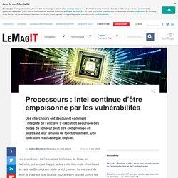 Processeurs: Intel continue d'être empoisonné par les vulnérabilités