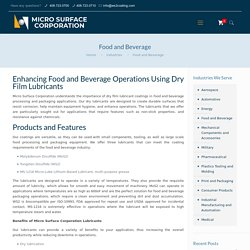 Food and Beverage Processing and Packaging Applications - WS2 Coating