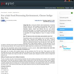 For a Safe Food Processing Environment, Choose Indigo Bay Tex