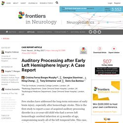 Auditory Processing after Early Left Hemisphere Injury: A Case Report