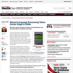 Natural Language Processing Takes Center Stage In EHRs - Healthcare - Electronic Medical Records