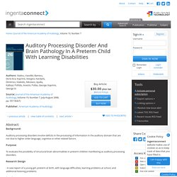 Auditory Processing Disorder And Brain Pathology In A Preterm Child With Learning Disabilities